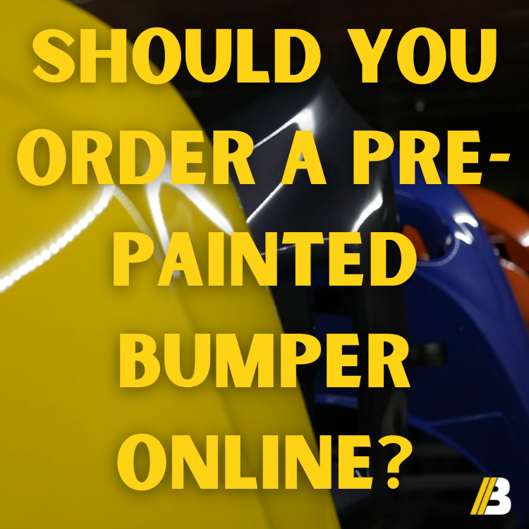 Should You Order A Pre-Painted Bumper Online?